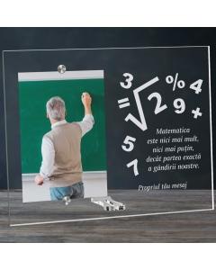 Cadou personalizat rama plexiglas - Matematica este partea exacta a gandirii | Ghizbi.ro