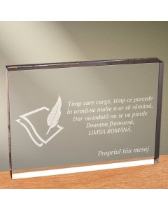 Cadou personalizat trofeu plexiglas dreptunghiular - Limba romana nu se pierde | Ghizbi.ro
