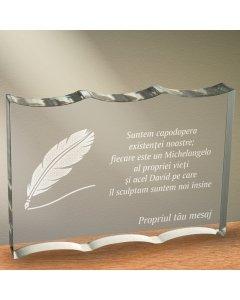 Cadou personalizat trofeu plexiglas ondulat - Suntem capodopera existentei noastre | Ghizbi.ro