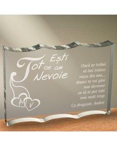 Cadou personalizat trofeu plexiglas ondulat - Esti tot ce am nevoie