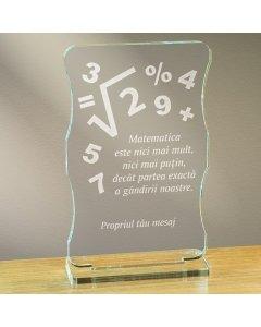 Cadou personalizat trofeu plexiglas cu suport - Matematica este partea exacta a gandirii