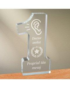 Cadou personalizat trofeu plexiglas cifra stele - Doctor orelist