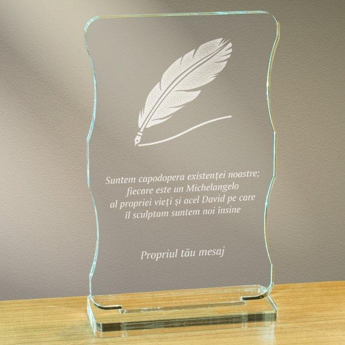 Cadou personalizat trofeu plexiglas cu suport - Suntem capodopera existentei noastre