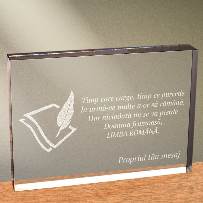 Cadou personalizat trofeu plexiglas dreptunghiular - Limba romana nu se pierde